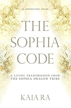 The Sophia Code - Kaia Ra